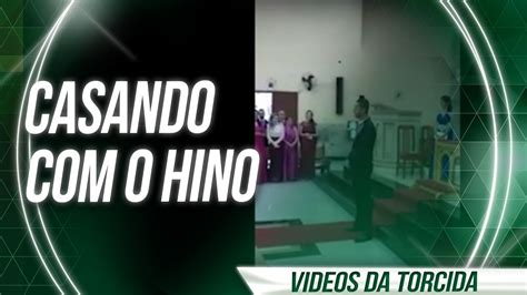 VÍDEOS DA TORCIDA - Casando ao som do hino do Palmeiras ...