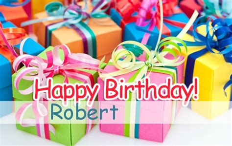 Happy Birthday Robert Images Pictures Happy Birthday Robert