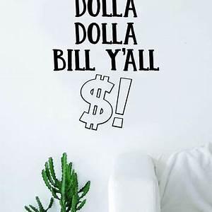 Best Lyrics Wal... Dolla Quotes