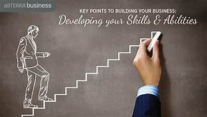 Key Points To Building Your Business  Developing Skills And Abilities