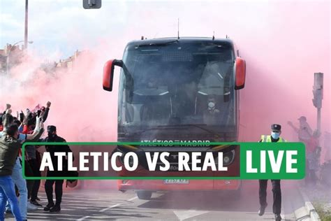 Atletico vs Real Madrid LIVE: Stream, score, TV channel as ...