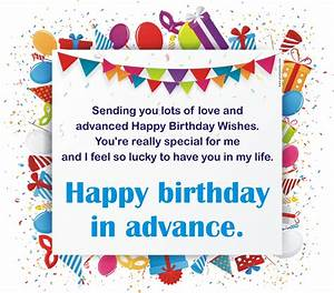 Advance Birthday Wishes : Happy Birthday in Advance Wishes ...
