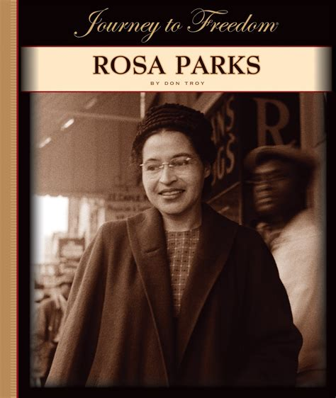 Rosa Parks Journey To Freedom Rosaparksfacts