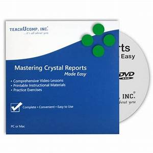 Mastering Crystal Reports Made Easy
