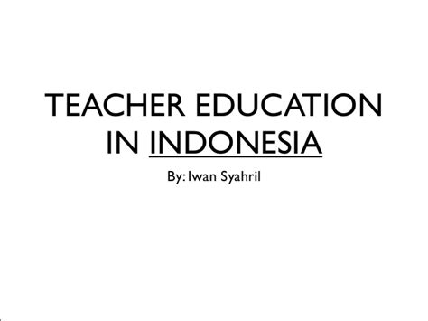 snapshot  issues  teacher education  indonesia