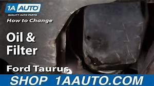 How To Change Oil And Filter Ford Taurus 3 0l V6 00