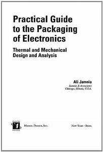 Sell  Buy Or Rent Practical Guide To The Packaging Of Electronics  T    9780824708658 0824708652