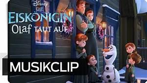Die Eiskönigin Olaf : die eisk nigin olaf taut auf musikclip diese zeit im jahr disney hd youtube ~ Buech-reservation.com Haus und Dekorationen