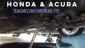 How To Change Transmission Fluid On Honda Acura