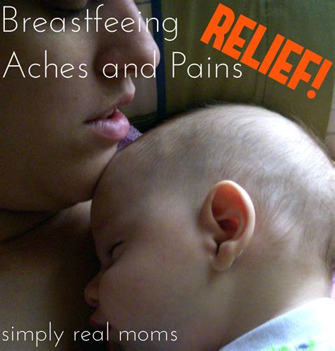 Relief For Breastfeeding Aches And Pains So Many Great