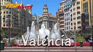 Valencia  Spain Travel Guide 4k Bluemaxbg Com