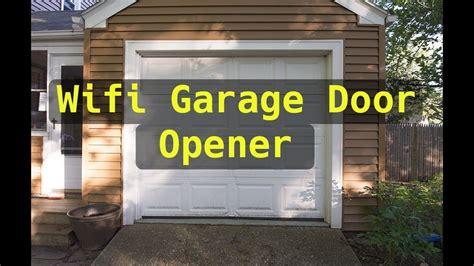 Garage Door Opener Wifi by Wifi Controller Garage Door Opener Summer Project