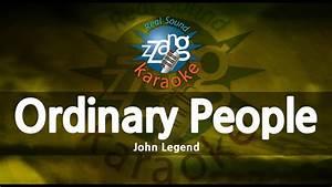 John Legend-Ordinary People (MR) (Karaoke Version) [ZZang ...