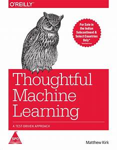 Books    Thoughtful Machine Learning