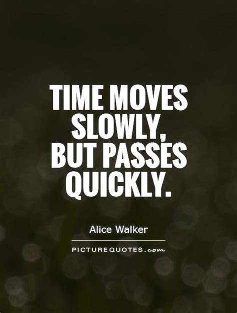 Quotes Life Moving Fast About