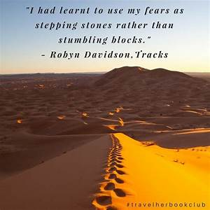 17 Best ideas a... Robyn Davidson Nomad Quotes