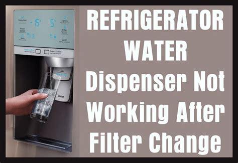 Kitchenaid Refrigerator Water Dispenser Not Working by Refrigerator Water Dispenser Not Working After Filter