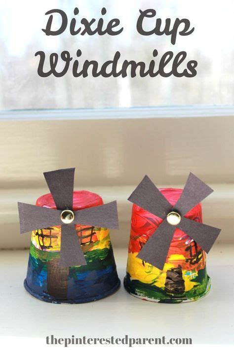 dixie cup windmills  images arts  crafts