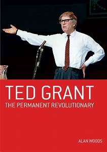 Book Review: Ted Grant - The Permanent Revolutionary