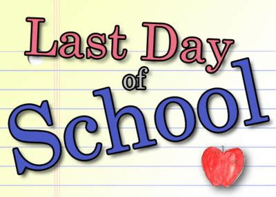 Last Day Of School Clipart Last Day Of School Clip Clipart Best