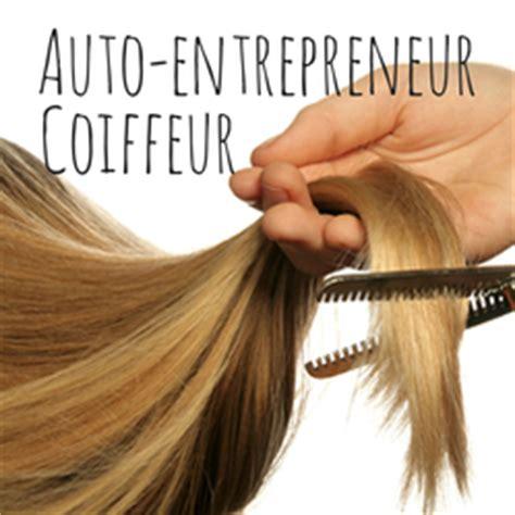 auto entrepreneur et coiffeur 224 domicile les 4 choses 224 savoir