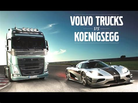 new volvo commercial volvo truck vs koenigsegg one 1 new volvo truck commercial
