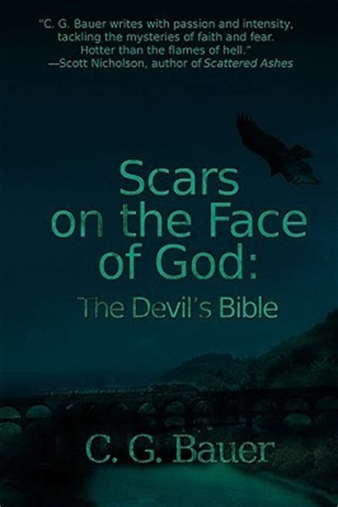 God's standards are not for slaves god vs. Scars on the Face of God: The Devil's Bible by C.G. Bauer — Reviews, Discussion, Bookclubs, Lists