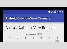 Android CalendarView Example Viral Android – Tutorials