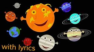 The Solar System Song (with lyrics). My kids sang this ...