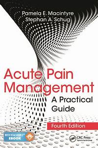 Acute Pain Management  A Practical Guide  Fourth Edition