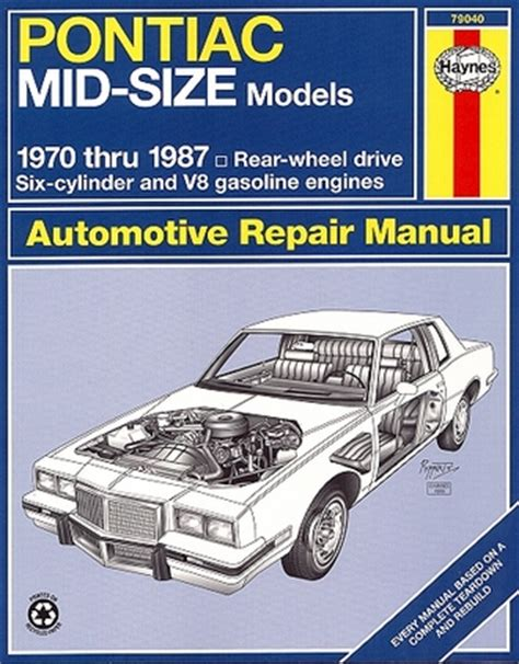 car repair manual download 1987 pontiac grand prix on board diagnostic system bonneville grand am grand prix lemans repair manual 1970 1987