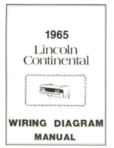1991 Lincoln 7 Wiring Diagram by Lincoln 1965 Continental Wiring Diagram Manual 65 Ebay