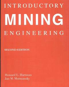 The Answer Guide For Introductory Mining Engineering 2nd Edition