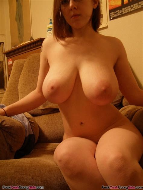 big boob chubby nerdy girl fuck yeah curvy girls