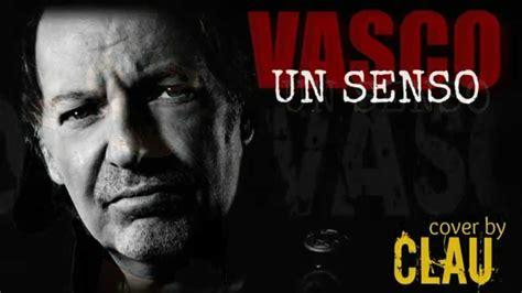 Vasco Cover un senso vasco cover by clau messa