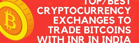 It allows buying bitcoin in india with every payment method possible including cash. Best and Top cryptocurrency exchanges in India to buy Bitcoin with INR - TechCrook