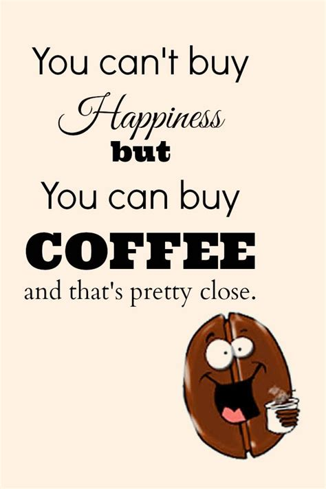 inspirational coffee quotes ideas  pinterest