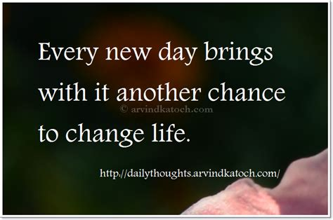 day brings    chance daily thought