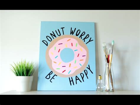 Diy Inspired Wall Decor by Diy Inspired Canvas Donut Quote Summer Room