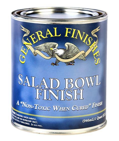 Salad Bowl Finish  General Finishes