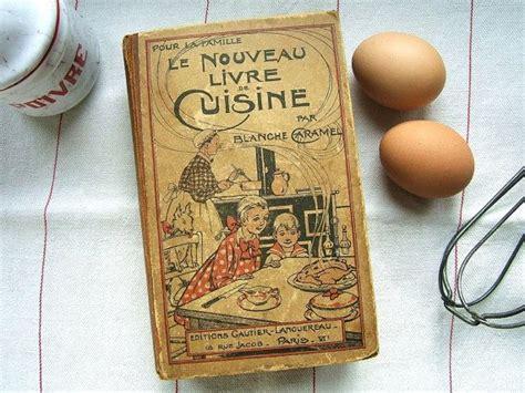 nouveau livre de cuisine vintage cookbook le nouveau livre de cuisine