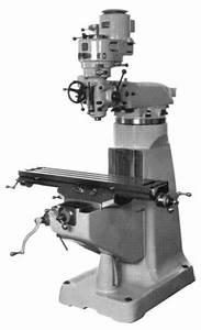 Vertical Milling Machine 9 U0026quot  X 42 U0026quot  Parts  U0026 Operator U0026 39 S