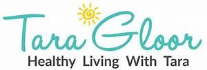 Healthy Living with Tara Gloor   Health Coach ...