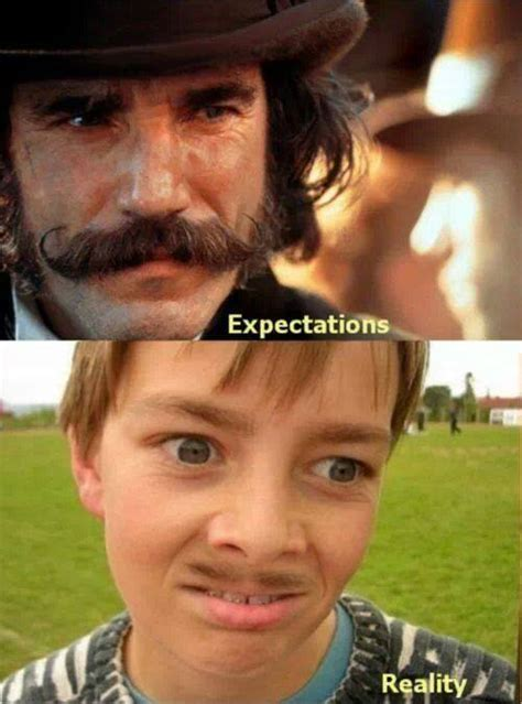 Facial Hair Meme - expectations vs reality