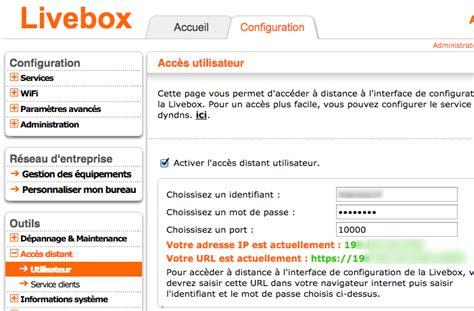 ouvrir un port livebox r 233 solu re connexion 224 livebox play et 233 ra ip 224 dista communaut 233 orange