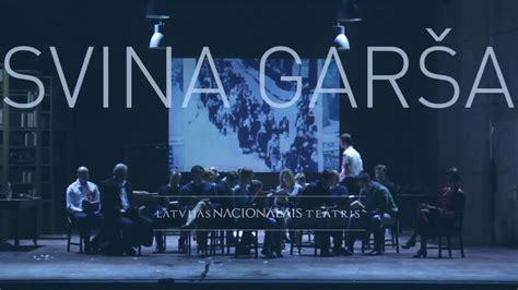 Svina garša / Nacionālais teātris - YouTube