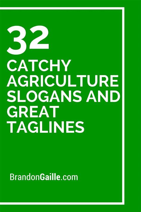 catchy agriculture slogans  great taglines