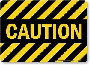 Caution With Stripes, Machine Hazard Sign, SKU: S-2623 ...