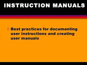 Best Practices For Writing And Editing User  Instruction Manuals