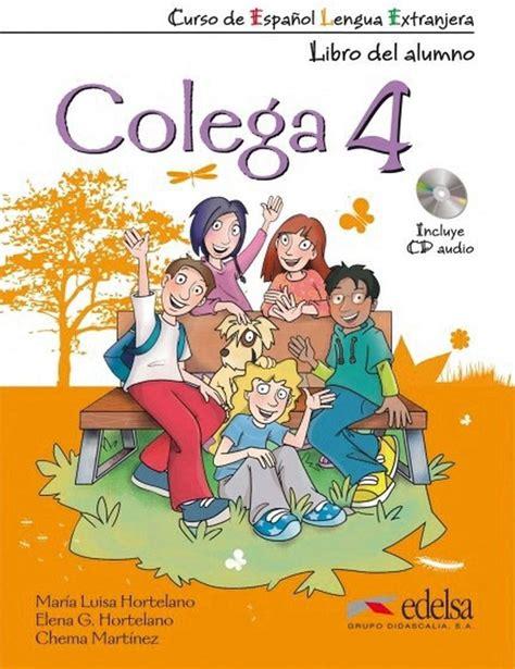 Colega 4: Libro del Alumno + Cuaderno de Ejercicios + CD ...